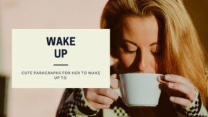 Cute-Paragraphs-for-Her-to-wake-up-to