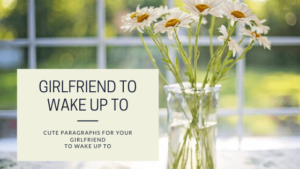 Cute-Paragraphs-for-your-Girlfriend-to-wake-up-to