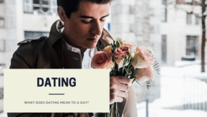 Dating-mean-to-a-guy